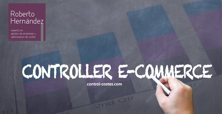 ¿ Quién es el Controller de e-commerce?, ¿A qué se dedica?